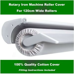 ROTARY IRON COVER FOR 120 CM WIDE ROLLER ~ Miele, Cordes, Bosch, Electrolux