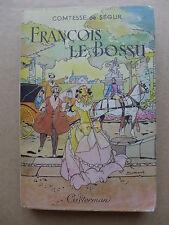 Comtesse de Ségur - Francois le Bossu / Casterman 1947