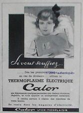 PUBLICITE CALOR THERMOPLASME ELECTRIQUE MEDICAMENT DE 1951 FRENCH AD ADVERT PUB