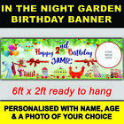 ***NEW*** PERSONALISED IN THE NIGHT GARDEN BIRTHDAY BANNER 6ft x 2ft SIZE