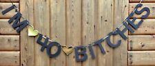 I'M 40 BITCHES 40th BIRTHDAY PARTY BANNER BUNTING BLACK AND GOLD
