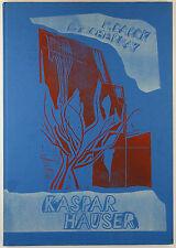 Kaspar Hauser. 10 signierte Siebdrucke von Rainer Tschernay. Edition Maldoror