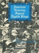 American Victorian Silver Napkin Rings Types Makers / Scarce Illustrated Book
