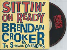 BRENDAN CROKER - Sittin'on ready CD SINGLE 2TR CARDSLEEVE 1994 BELGIUM