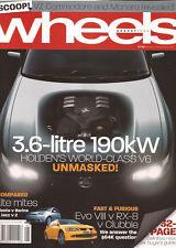 Wheels Aug 04 HSV Clubsport Evo III RX8 Jazz VTi Mazda 2 Lancer Evo III Fiesta