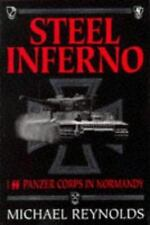 Steel Inferno: ISS Panzer Corps in Normandy by Reynolds, Michael