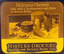 Delicious Cheese, Foster's Grocery, Advertisement, Magic Lantern Glass Slide