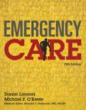 Emergency Care 13th Edition by Michael F. O'Keefe, Daniel Limmer (Pearson 2016)