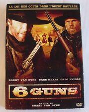 DVD 6 GUNS - Barry VAN DYKE / Sage MEARS / Greg EVIGAN