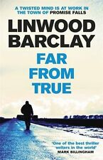 Far From True: (Promise Falls Trilogy Book 2),Linwood Barclay- 9781409146513