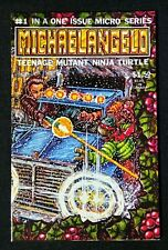 Teenage Mutant Ninja Turtles MICHAELANGELO #1 (MIRAGE 1985) Eastman and Laird