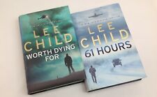 Lee Child The jack Reacher Thriller 61 Hours & Worth Dying for Ist Editions