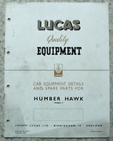 LUCAS HUMBER HAWK Mk 3 Car Equipment & Spare Parts 1949 #465