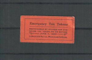 US 1935 LONGVIEW RETAIL MERCHANTS ASSN., WASHINGTON Emergency Tax Token