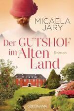Der Gutshof im Alten Land von Micaela Jary (2018, Klappenbroschur)