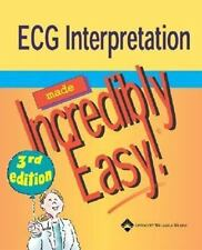 ECG Interpretation Made Incredibly Easy! (Incredibly Easy! Series)