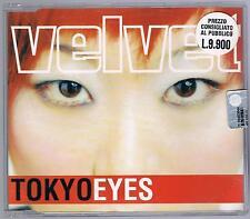 VELVET TOKYO EYES CD SINGOLO cds NUOVO!!!