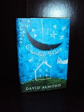 Counting Stars by David Almond 2002 Hardcover First Edition 1st/1st