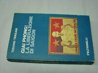 (Terzani) Giai Phong La liberazione di Saigon 1976 Feltrinelli 1 ed.