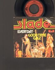 """SLADE Everyday  SINGLE 7"""" Good Time Gals 1974 Germany"""