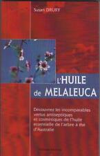 Livre : L'Huile de Melaleuca - Susan Drury - Arbre à Thé d'Australie VOIR RESUME