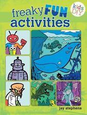 Kids DIY: Freaky Fun Activities by Jay Stephens (2014, Paperback)