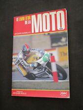 BOOK LE LIVRE D OR DE LA MOTO 1983 250 PERNOD PARIS-DAKAR LE TOUQUET J.BOLLE