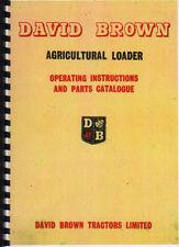 "David Brown ""Series AL/2"" Agricultural Loader Operating and Parts Catalogue"