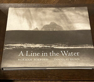 """NORMAN ACKROYD """"a Line In the Water"""" Table Book, Including Signed Print 1990"""