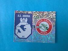 FIGURINE CALCIATORI PANINI 2005-06 2006 N.740 SCUDETTO ANDRIA CISCO ROMA