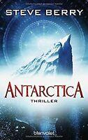 Antarctica: Thriller (Die Cotton Malone-Romane, Band 6) ... | Buch | Zustand gut