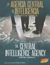 La/ Agencia Central de Inteligencia/Central Intelligence Agency: Detiene a los
