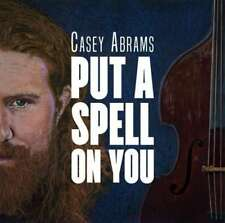 Casey Abrams - Put a Spell on You CD Digipack