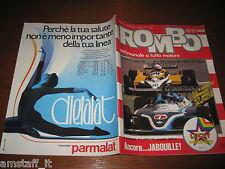 RIVISTA ROMBO 1981/18=LAFITTE GP F1 AUSTRIA=RENAULT R5 RALLY=PUBBLICITA PARMALAT