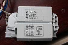 E.p.l. Nahj 250 L .200 ballast magnétique pour 250 W sodium hps Halogénure Métallique Ampoules HID