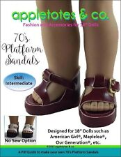 """American Girl Doll Sewing Pattern -  70's Platform Sandals Pattern for 18"""" Dolls"""
