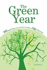 The Green Year: 365 Small Things You Can Do to Make a Big Difference-ExLibrary