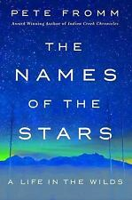 THE NAMES OF THE STARS - FROMM, PETE - NEW HARDCOVER BOOK