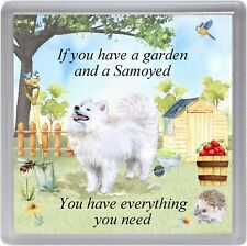 "Samoyed Dog Coaster ""If you have a garden ......"" Novelty Gift by Starprint"