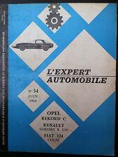 L'EXPERT AUTOMOBILE n°34; Opel Rekord C / Renault Gordini R 1135/ Fiat 124 Coupé