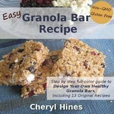 Easy Granola Bar Recipe : Design Your Own Healthy Granola Bar by Cheryl Hines...