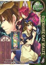 Alice in the Country of Clover: Cheshire Cat Waltz Vol 6 - BRAND NEW!