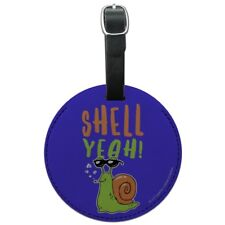 Shell Yeah Hell Yes Snail Funny Humor Round Leather Luggage Card Carry-On ID Tag