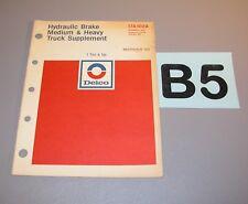 1974 Delco Hydraulic Brake Medium Heavy Truck 1 Ton Up First Issue 17A-102A  B5