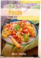 PASTA Variationen + Kochbuch Ratgeber mit raffinierten Rezepten Italien (51-41)