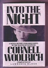 INTO THE NIGHT (Cornell Woolrich & Lawrence Block/1st US/psychological thriller)