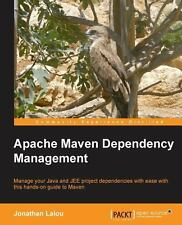 Apache Maven Dependency Management by Jonathan Lalou (2013, Paperback, New...