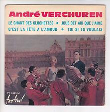 """VERCHUREN André 45 tours EP 7"""" LA CHANT DES CLOCHETTES - DEDICACE  FESTIVAL 2443"""