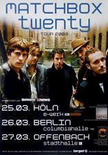 MATCHBOX TWENTY - 2003 - Plakat - Concert - More than you thin... - Tourposter