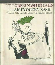Ave Ogden! Nash in Latin- poems by Ogden Nash- 1972- ex-library- illustrated